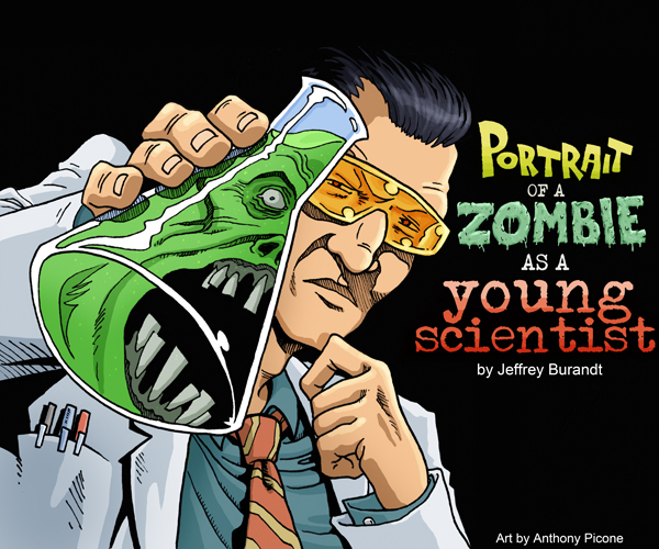 """Portrait Of a Zombie As a Young Scientist"" image"